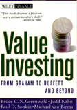 Value Investing: From Graham to Buffett and Beyond by Bruce C. N. Greenwald