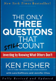 The Only Three Questions That Still Count by Ken Fisher