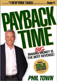 Phil Town. Payback Time: Making Big Money Is the Best Revenge!